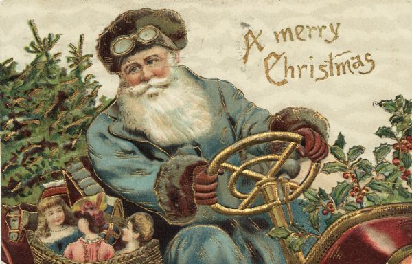 Illustration of Santa Claus driving a sleigh. Holly fills the front and pine boughs fill the back. He is wearing a driving hat and goggles. His coat is light blue and his gloves are brown. He has a basket full of toys next to him.