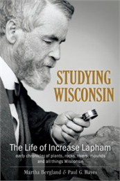 Studying Wisconsin: The Life of Increase Lapham