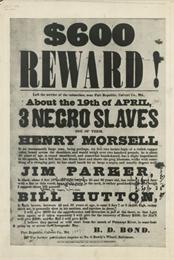 Poster offering $600 reward for returned slaves.
