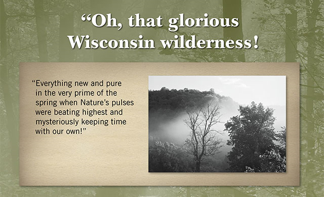 Oh, that glorious Wisconsin wilderness!