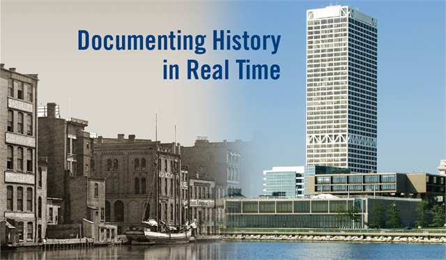 "Historical and contemporary images of Milwaukee waterways with caption ""Documenting History in Real Time"""