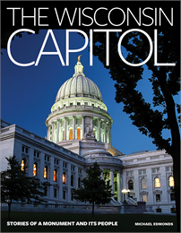 Cover of WHS Press book, The Wisconsin Capitol: Stories of a Monument and Its People