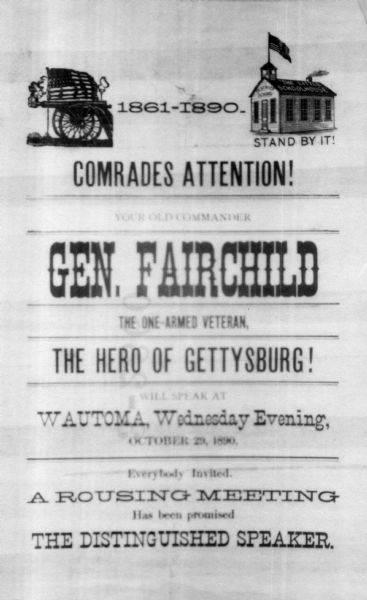 Comrades Attention: Poster announcing General Lucius Fairchild will be speaking at Wautoma, Wisconsin on October 29, 1890.
