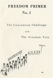 Cover of primer featuring a penned sketch of a group of African Americans marching with a Freedom Democratic Party banner.