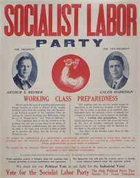 Socialist Labor Party poster including photograph of Arthur E. Reimer and Caleb Harrison. There is also an arm and hammer symbol.