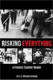 Book cover image of Risking Everything: A Freedom Summer Reader