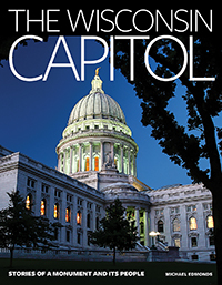 The Wisconsin Capitol Book by Michael Edmonds