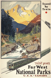 A lithograph promoting the national parks of the western United States and Canada. The poster depicts a creek running through a valley surrounded by mountains, with a man on horseback near a stream waving to other individuals on the porch of a cabin.