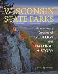 Scott Spoolman shares history and geology of Wisconsin State Parks