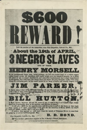 Poster offering $600 reward for returned slaves.