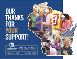 Our Thanks for your Support! 2019 | Wisconsin Historical Foundation | Fiscal Year Annual Report